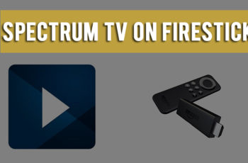 Spectrum TV on Firestick