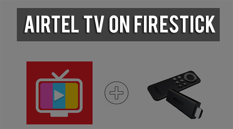 How to Download & Install Airtel TV on Firestick & Fire TV