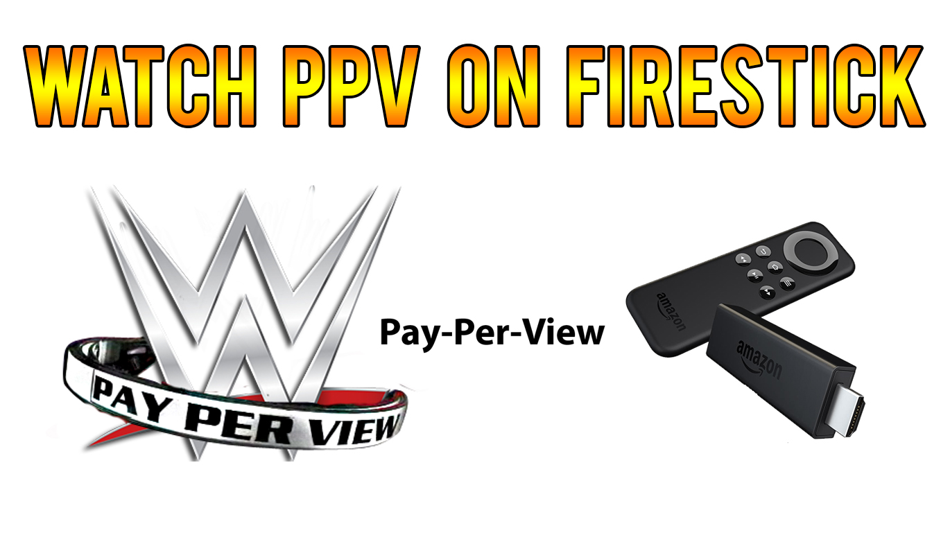 watch PPV on firestick