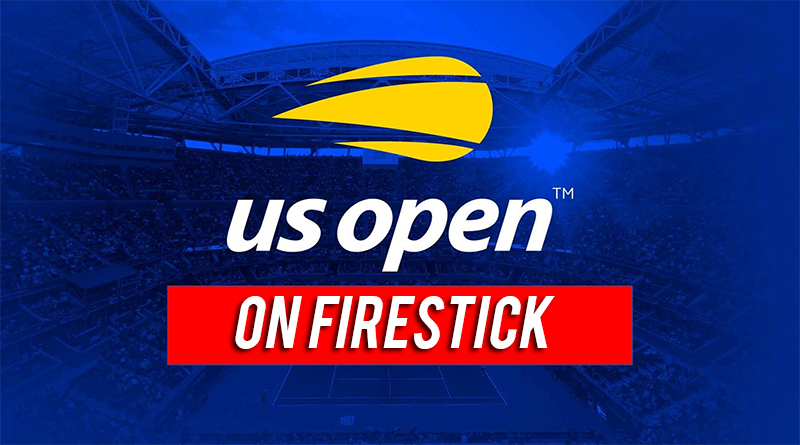 us open on firestick