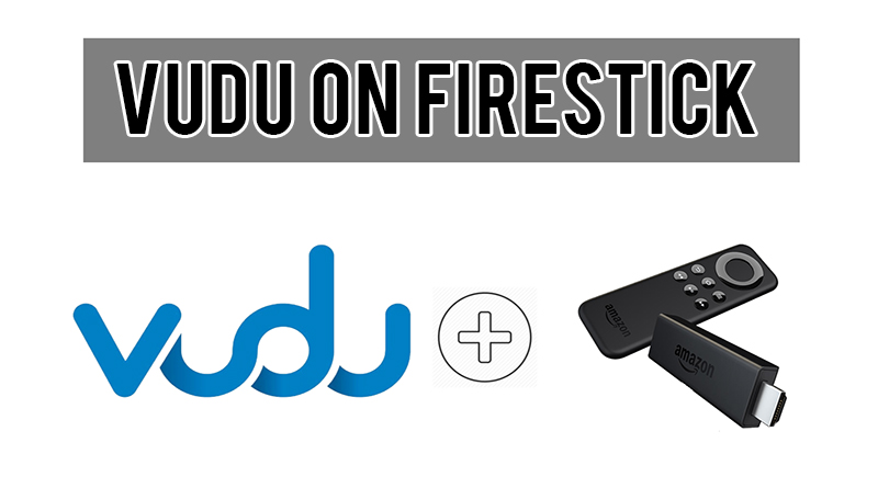How to Install Vudu on Firestick & Fire TV in 2-Minutes [2019]