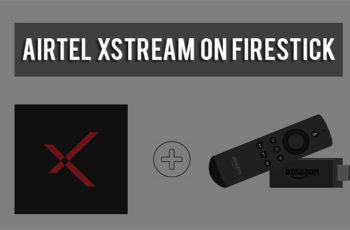 airtel xstream on firestick