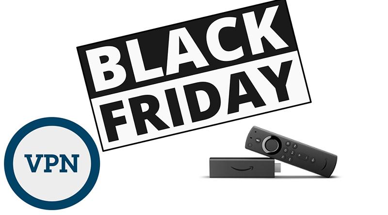 Black Friday VPN Deals For Firestick