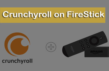 CrunchyRoll on FireStick