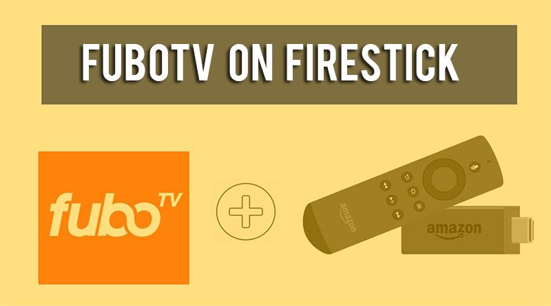 fubo tv on firestick