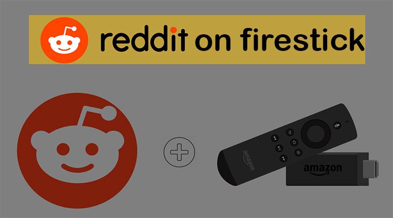 Reddit on firestick