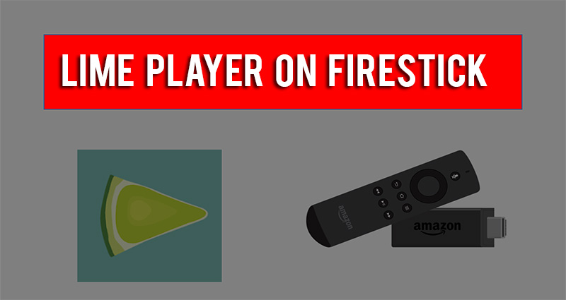 Lime Player on Firestick