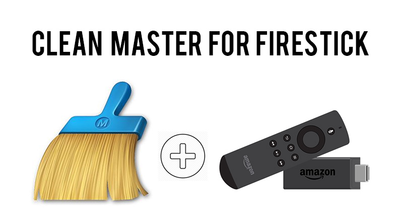 clean master for firestick