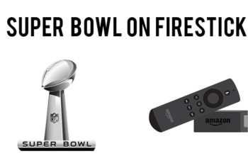 super bowl on firestick