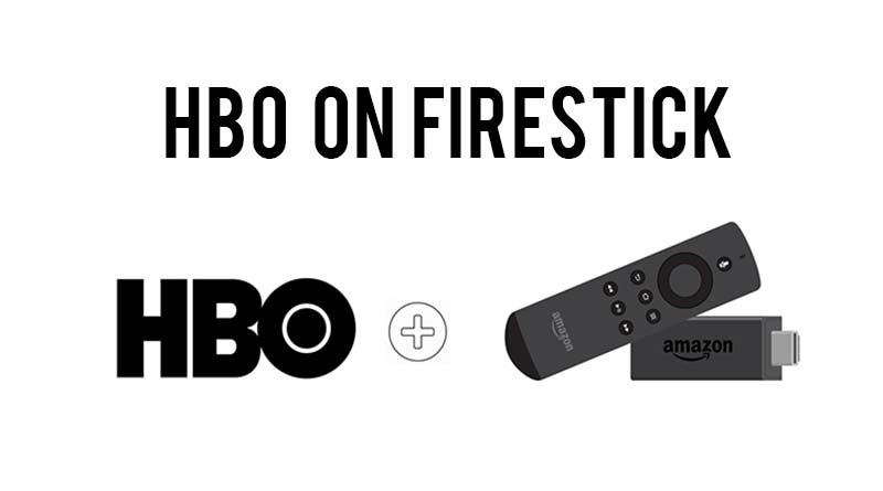 watch hbo on firestick