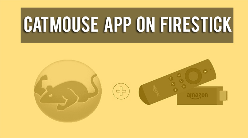 catmouse on firestick