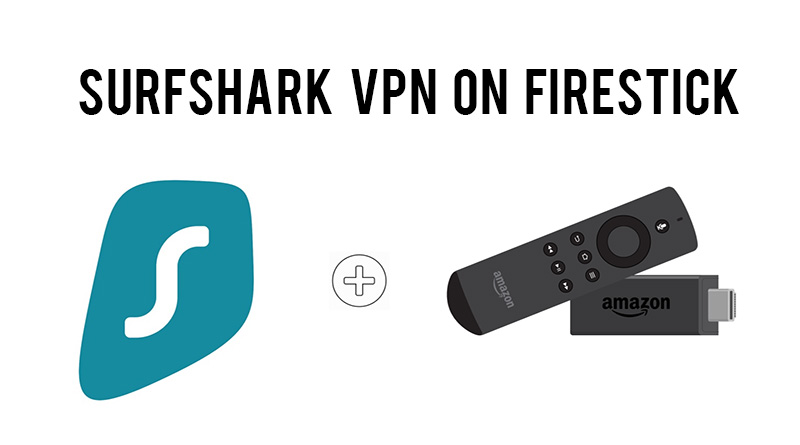 surfshark vpn on firestick