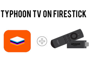 Typhoon TV on Firestick