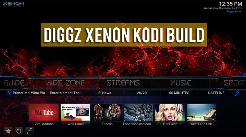 Diggz Xenon Kodi Build