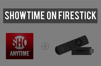 Showtime on FireStick