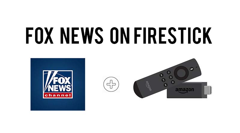 fox news live on firestick