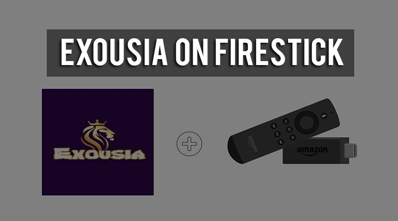 exousia app on firestick