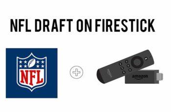Watch Live NFL Draft on FireStick
