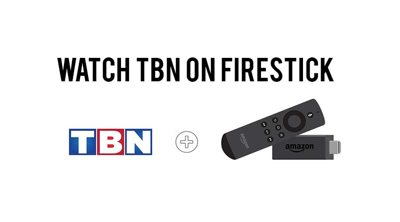tbn on firestick