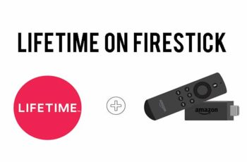 lifetime on firestick