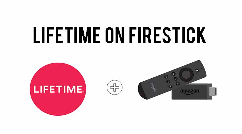lifetime on firestick